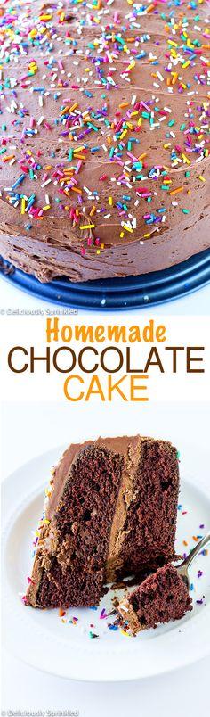 The BEST Homemade Chocolate Cake