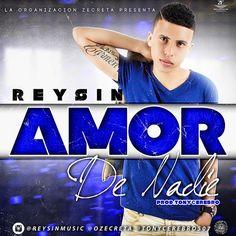 #AmorDeNadie - Reysin