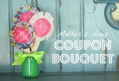 "I love the idea of giving ""coupons"" for Mother's Day."