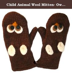 Child Animal Wool Mitten- Owl W20S16B. Our Snow Owl Grey Child Animal Wool Mitten is fun and darling winter accessory for your little kids. Made with thick and chunky wool material, this full mitten features cute animal face with ears, offering your children darling look in unique style. With fully lined inside, this wool mitten will keep your child's hand in cozy warmth all the time in cold weather. This animal mitten brings adorable look on your little boys and girls as different animal...