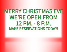 Jenny's Steak House will be open on Christmas Eve. Please make reservations today before it is too late! Open On Christmas, Merry Christmas Eve, Chicago Ridge, Steak, How To Make, House, Haus, Homes, Steaks