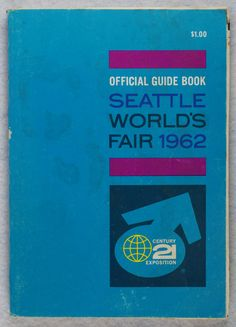 Original 1962 Official Guide Book Seattle World's Fair Century 21 Exposition To see the Price and Detailed Description you can find this item in our Category Vintage Paper Collectibles on eBay: http://stores.ebay.com/tincanalley1/Vintage-Paper-Collectibles-/_i.html?_fsub=14920741018  RD12576