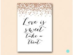 bs155-sign-love-is-sweet-take-a-treat-rose-gold-bridal-shower-decoration