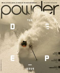 Powder magazine, the deep issue, October 2012 | Magazine Cover: Graphic Design, Typography, Photography |