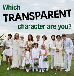 "Which ""Transparent"" Character Are You?"