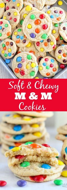 Soft and Chewy M&M Cookies.