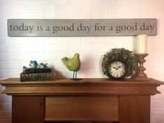 """Today is a good day for a good day, inspirational rustic wood sign, fixer upper decor, farmhouse wall decor, 48"""" x 5.25"""" by VintagebarnArt on Etsy https://www.etsy.com/listing/468823821/today-is-a-good-day-for-a-good-day"""