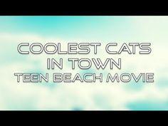 Teen Beach Movie - Coolest Cats in Town (Lyrics)
