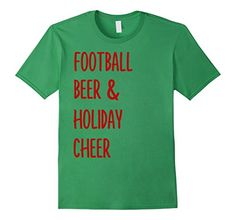 Football Beer And Holiday Cheer T-shirt Sport Lovers