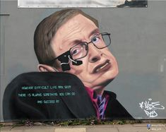 """Akse, """"However difficult Life may seem, there is always something you can do and succeed at"""", Tribute to Stephen Hawking for Contrast Mural Festival  in Liverpool, UK, 2017"""