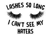 Lashes So Long – I Can't See My Haters Women's Premium T-Shirt – white - Microblading Best False Eyelashes, Applying False Lashes, Applying Eye Makeup, Longer Eyelashes, Long Lashes, Thick Eyelashes, Ardell Eyelashes, Cluster Eyelashes, Eyelashes Grow