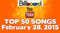 Top 50 songs Of The Week ★ February 28, 2015 | HD