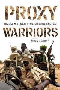 "Read ""Proxy Warriors The Rise and Fall of State-Sponsored Militias"" by Ariel Ahram available from Rakuten Kobo. In this book, Ariel Ahram offers a new perspective on a growing threat to international and human security—the reliance . Executive Protection, Warrior 1, Private Security, Stanford University, Book Show, Reading Material, New Perspective, Military History, Revolutionaries"