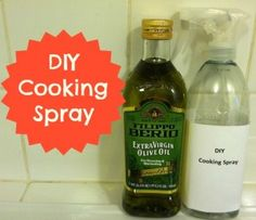 Make Your Own Cooking Spray! It's so easy!