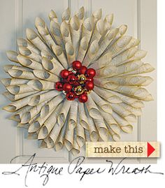 Jenna DeAngelis site for loads of cool craft ideas...shown, wreath from old pages of a book, so clever