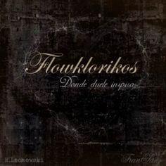 Flowklorikos - Donde Duele Inspira (2007)