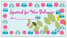 Behavior management system- moving up to good/excellent, down to warning. Punch cards for good behavior