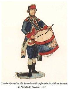 Regimiento de Infantería de Milicias Blancos de Mérida de Yucatán 1767 Granadero tambor