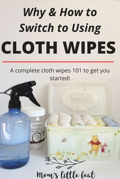 A complete Cloth wipes 101 to get you started on using reusable cloth wipes for your baby.