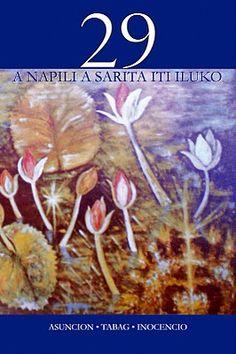 29 A NAPILI A SARITA ITI ILUKO Language And Literature, Short Stories, Writers, Music, Musica, Musik, Muziek, Authors, Music Activities