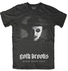 Goth Brooks Tee / Blackcraft Cult
