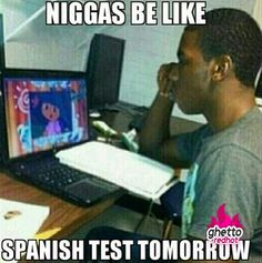 Funny pictures about Spanish test tomorrow. Oh, and cool pics about Spanish test tomorrow. Also, Spanish test tomorrow. Ghetto Red Hot, Funny Images, Funny Pictures, Funny Pics, Dudes Be Like, Lol, College Humor, College Life, Have A Laugh