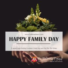 For me, us as a family started the day we met our son. I hope that day will remain a day for celebration, even when our son will be old enough to understand adoption and all that happened in his life. Family Day, Happy Family, Start The Day, First Time, Tired, Celebration, Adoption, Shit Happens, Foster Care Adoption