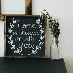 Home Is Wherever I'm With You Wood Sign. by WilliamRaeDesigns