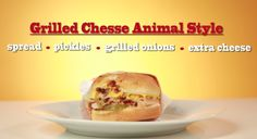 Grilled Cheese, Animal Style