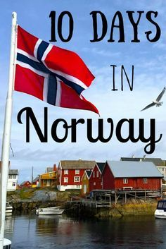 Highlights and a travel itinerary for 10 days in Norway