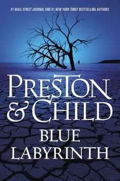 BLUE LABYRINTH by Douglas Preston & Lincoln Child (book 14 of the Pendergast series)