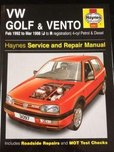 Haynes 3097 VW Golf & Vento, Feb 92 To Mar 98 (J toR reg) 4-cyl Petrol & Diesel