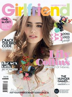 lily collins magazine covers  | Lily Collins on the cover of Girlfriend Magazine Australia March 2012 ...