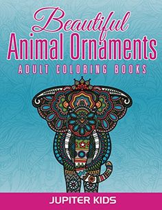 Adult Coloring Book Animals Reduce Stress Relax Increase Focus