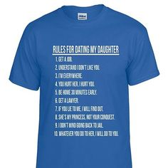 Man Tee Shirt Rules For Dating My Daughter