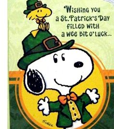 Snoopy and Woodstock Dressed in Irish Costumes - Wishing You a Saint Patrick's Day Filled With a Wee Bit O' Luck