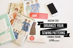 How to organize a mountain of sewing patterns with your phone - Cool way to organize and catalog anything with your phone