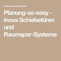 Planung-so-easy - inova Schiebetüren und Raumspar-Systeme