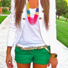 Green shorts and necklace.