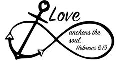 Love Anchors the Soul Hebrews 6:19 Infinity by ArtsyWallsAndMore