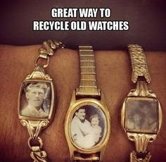 old watches - picture frames. use clock faces as charms on bracelets/pendants?