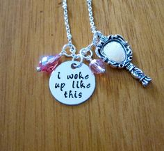 I woke up like this Necklace. Internet meme.  Crystals. Silver colored. Hand Stamped. I woke up like this meme. For women or girls.