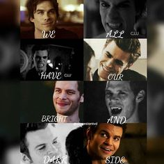 """#TVD #TO The Vampire Diaries,The Originals  """"We all have our bright and dark side"""""""