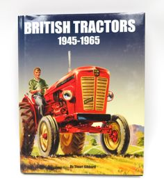 British Tractors 1945-1965  Book by Stuart Gibard