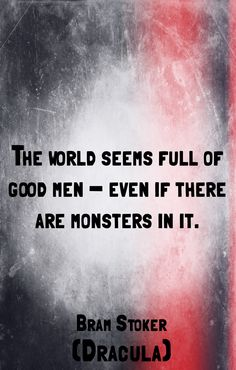 This is one of my favorite quotes The Words, Cool Words, Done Quotes, Quotes To Live By, Dracula Quotes, Vampire Quotes, Horror Fiction, Bram Stoker, Finding True Love