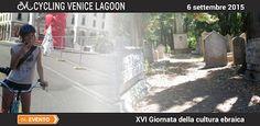 Per la XVI Giornata della Cultura Ebraica, Cycling Venice Lagoon organizza un evento imperdibile per gli amanti della cultura e della bicicletta.  Scopriremo l' Antico Cimitero Ebraico del Lido di Venezia.
