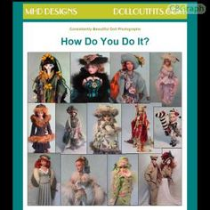 A Comprehensive Guide To Photographing Dolls (or Anything Else) For Ebay(r)! See more! : http://get-now.natantoday.com/lp.php?target=mhddesigns