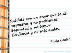 Lecciones para amar: Frase sobre la confianza y el amor: Paulo Coelho