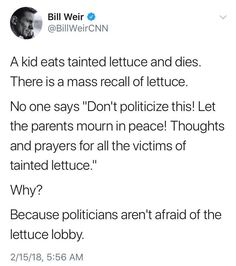 Politicians aren't afraid of the lettuce lobby. This Too Shall Pass, Let It Be, American Carnage, From Where I Stand, Politicians, Just Me, Personal Finance, Lettuce, Thoughts