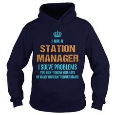 STATION MANAGER I SOLVE PROBLEMS YOU DON'T KNOW YOU HAVE T Shirts, Hoodies, Sweatshirts. CHECK PRICE ==► https://www.sunfrog.com/LifeStyle/STATION-MANAGER--I-SOLVE-PROBLEMS-Navy-Blue-Hoodie.html?41382